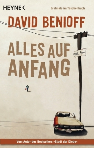 Alles Auf Anfang  by  David Benioff