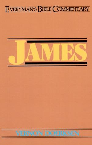 James- Everymans Bible Commentary Vernon D. Doerksen