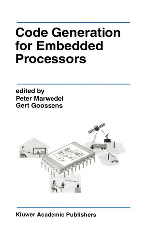Code Generation for Embedded Processors  by  Peter Marwedel