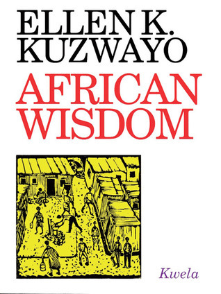 African Wisdom Ellen Kuzwayo