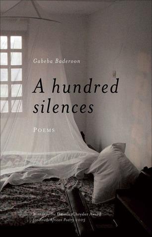 A Hundred Silences  by  Gabeba Baderoon