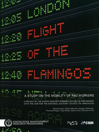 Flight of the Flamingos: A Study on the Mobility of R&D Workers  by  Michael Kahn