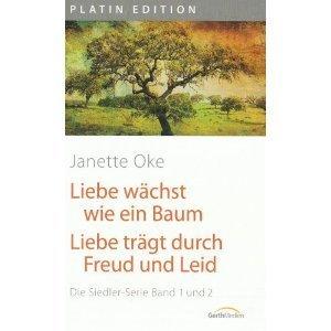 Liebe wächst wie ein Baum/ Liebe trägt durch Freud und Leid (Band 1 + 2)  by  Janette Oke