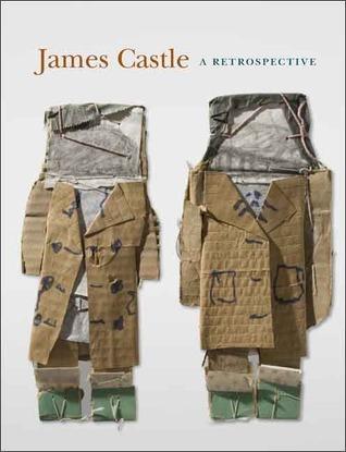 James Castle: A Retrospective Ann Percy
