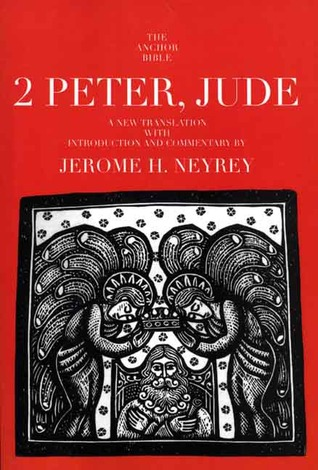 2 Peter, Jude Jerome H. Neyrey
