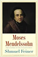 Moses Mendelssohn Shmuel Feiner