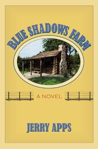Blue Shadows Farm: A Novel Jerry Apps