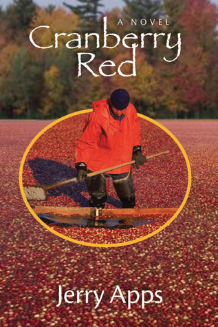 Cranberry Red: A Novel Jerry Apps