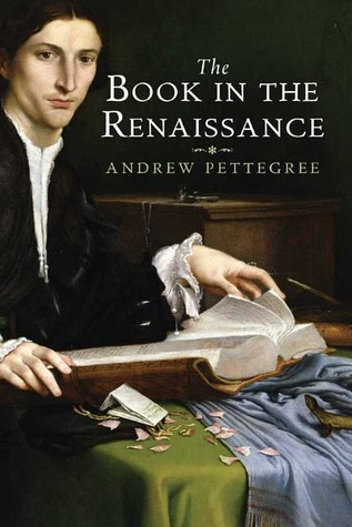 The Book in the Renaissance Andrew Pettegree