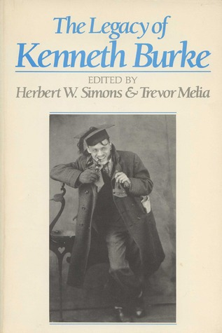 The Legacy of Kenneth Burke  by  Herbert W. Simons