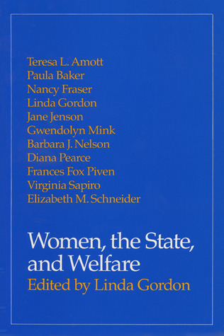 Women, The State, And Welfare Linda Gordon