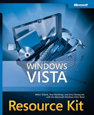 Windows Vista� Resource Kit  by  Mitch Tulloch