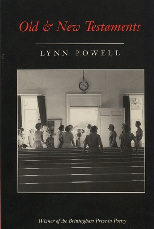 Old And New Testaments Lynn Powell
