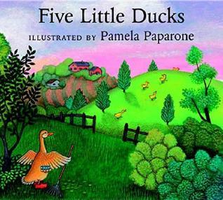 Five Little Ducks Pamela Paparone