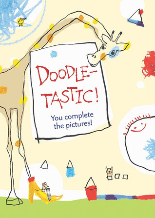 Doodletastic!  by  Editors of NorthSouth
