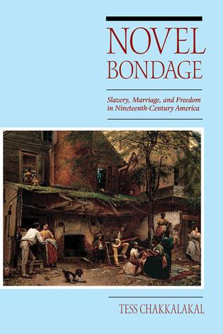 Novel Bondage  by  Tess Chakkalakal