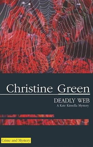 Deadly Web  by  Christine Green