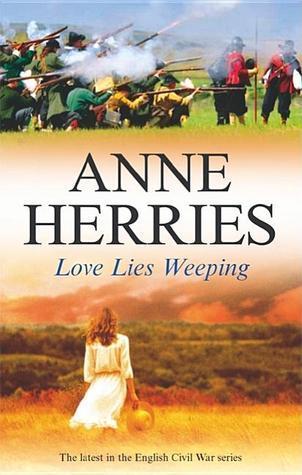 Love Lies Weeping Anne Herries