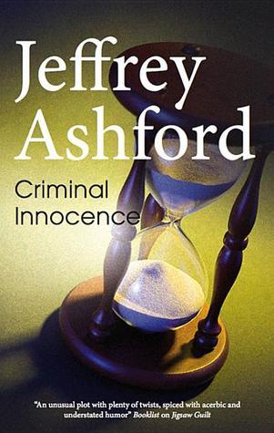 Criminal Innocence  by  Jeffrey Ashford