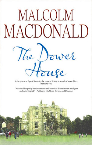 The Dower House Malcolm MacDonald