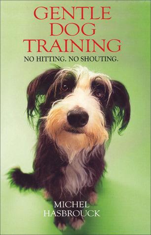 Gentle Dog Training Michel Hasbrouck