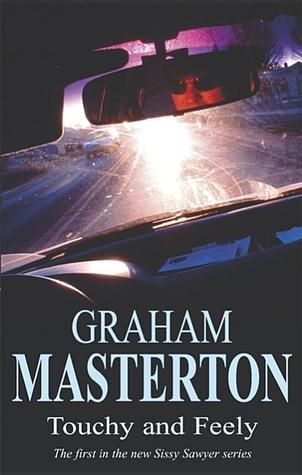 Touchy And Feely (Sissy Sawyer, #1)  by  Graham Masterton