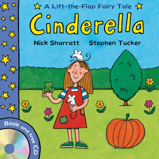 Lift-The-Flap Fairy Tales: Cinderella (with CD) Stephen Tucker