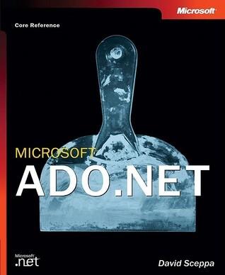 Microsoft® ADO.NET David Sceppa