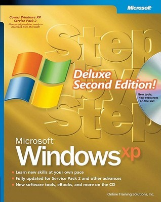 Microsoft  Windows  XP Step Step Deluxe, Second Edition (Step By Step by Online Training Solutions