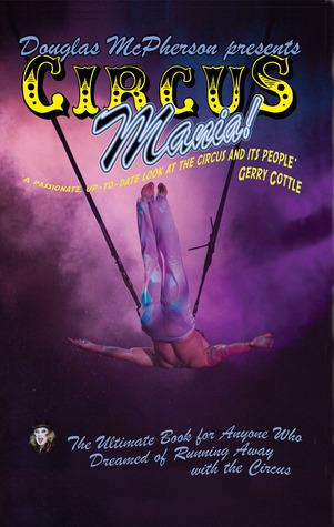 Circus Mania! Douglas McPherson