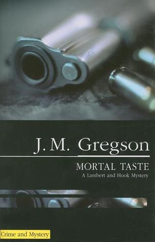 Mortal Taste J.M. Gregson