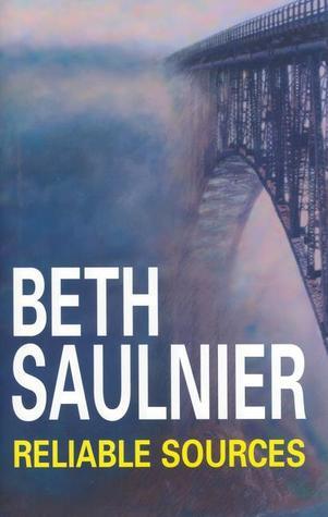 Reliable Sources (Alex Bernier, #1)  by  Beth Saulnier