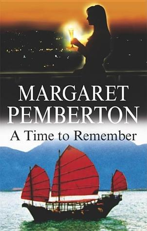 A Time to Remember  by  Margaret Pemberton