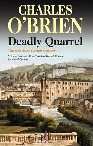 Deadly Quarrel (Anne Cartier, #8)  by  Charles OBrien