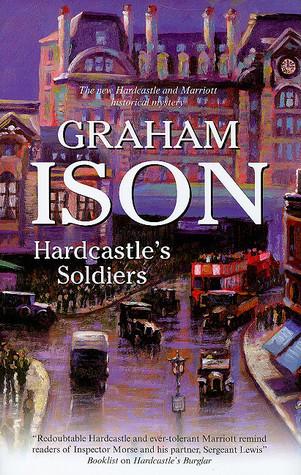 Hardcastles Soldiers (Hardcastle Mysteries #8)  by  Graham Ison