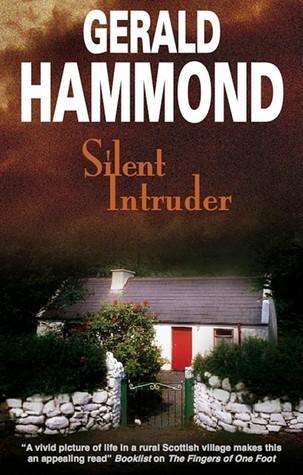 Silent Intruder Gerald Hammond