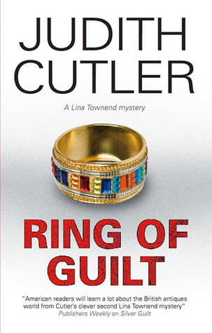 Ring of Guilt (Lina Townend, #3)  by  Judith Cutler