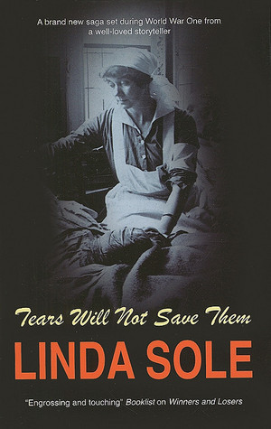 Tears will not Save Them  by  Linda Sole