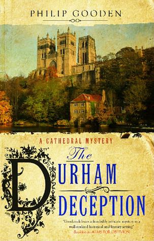 The Durham Deception (Tom Ansell, #2) Philip Gooden