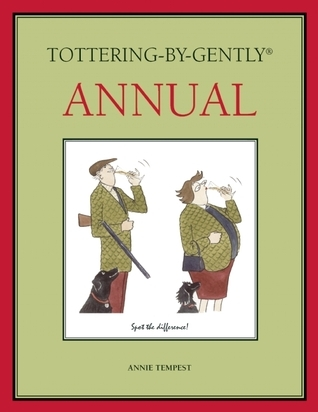 Tottering-by-Gently Annual  by  Annie Tempest