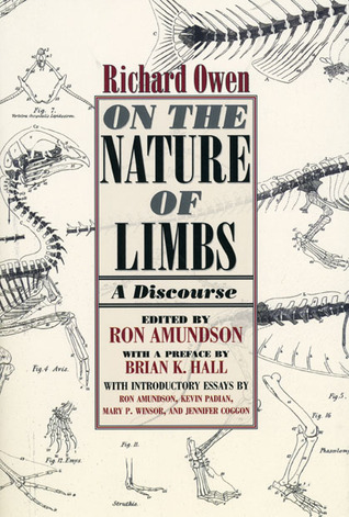 On the Nature of Limbs: A Discourse Richard Owen