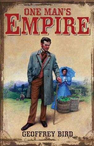 One Mans Empire  by  Geoffrey Bird