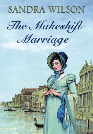 The Makeshift Marriage  by  Sandra Heath