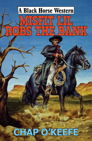 Misfit Lil Robs the Bank Chap OKeefe