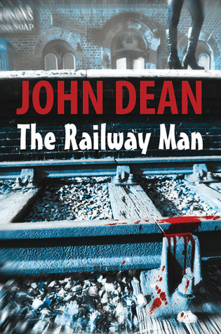 The Railway Man  by  John Dean