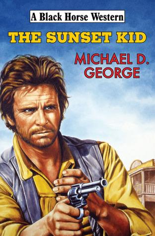 The Sunset Kid Michael George