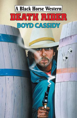 Death Rider  by  Boyd Cassidy
