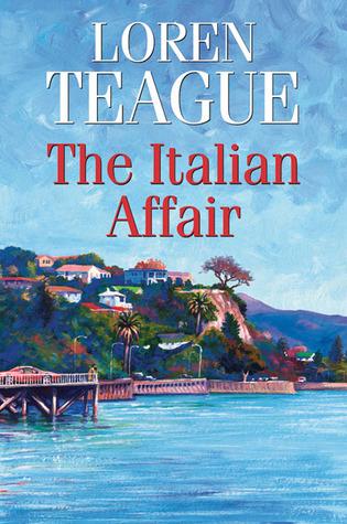 The Italian Affair  by  Loren Teague