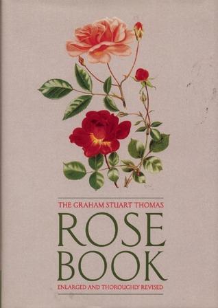 The Rose:  A Colourful Inheritance  by  Graham Stuart Thomas