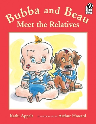 Bubba and Beau Meet the Relatives  by  Kathi Appelt